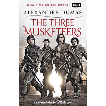 The Three Musketeers by Alexandre Dumas - Will Hobson - 9781849907491