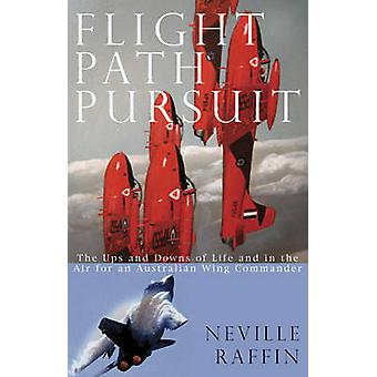 Flight Path Pursuits - The Ups and Downs of Life and in the Air for an