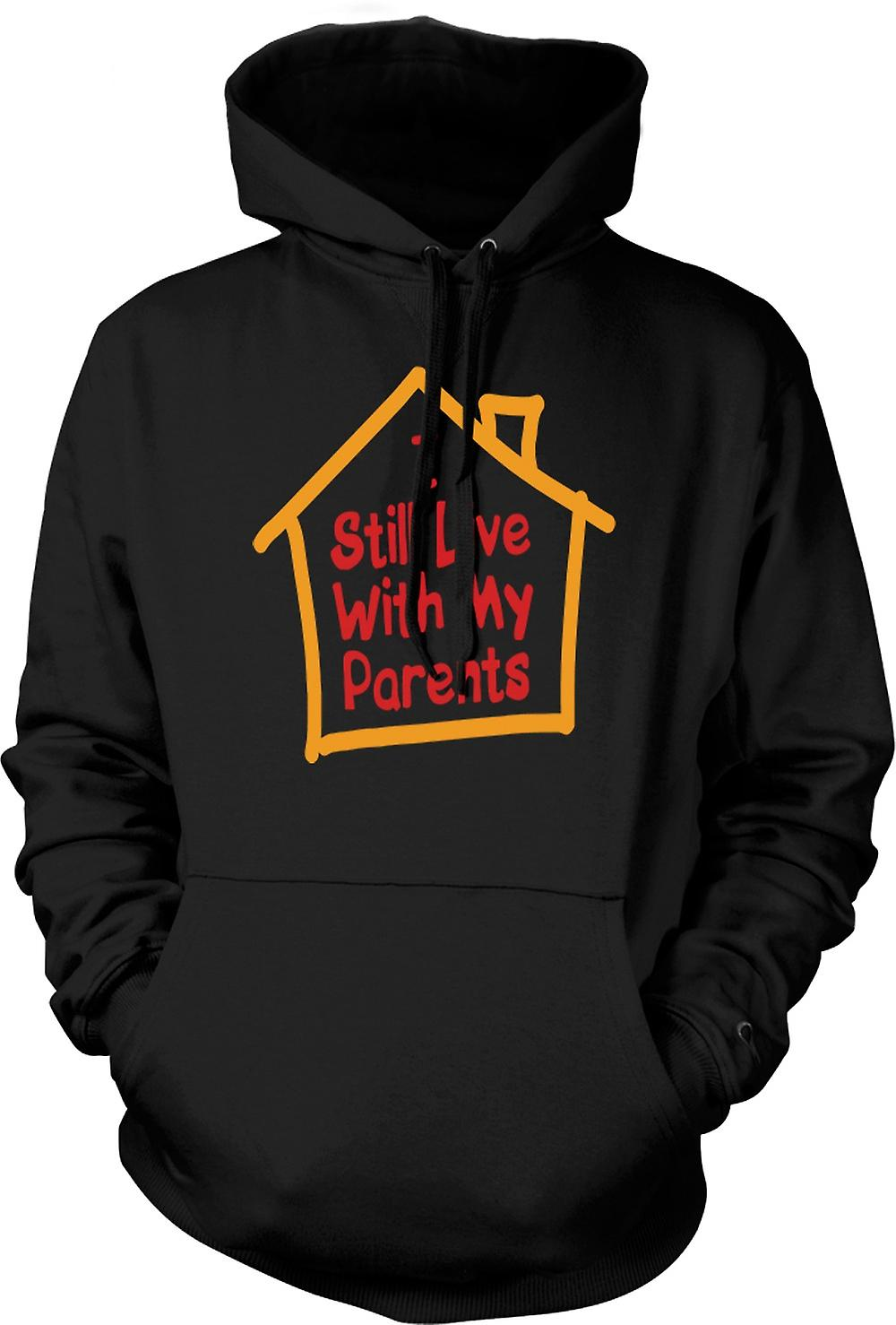 Mens Hoodie - I Still Live With My Parents - Quote