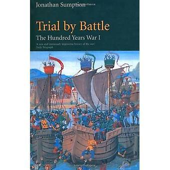 Sto lat wojny - próba walki - Vol 1 - Trial przez bitwy (Main) przez