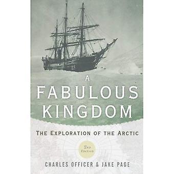 Een fantastisch Koninkrijk: De exploratie van het Noordpoolgebied