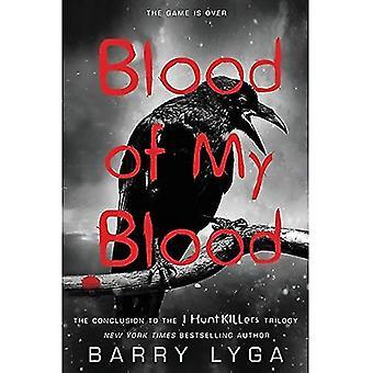 Bloed van mijn bloed (ik jagen Killers trilogie)