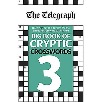 The Telegraph Big Book of Cryptic Crosswords 3 (The Telegraph Puzzle Books)
