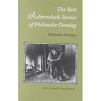Den bästa Adirondack berättelser om Philander Deming
