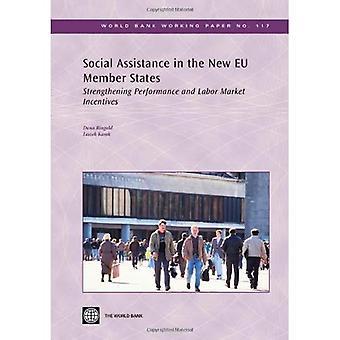Socialbidrag i de nya EU-medlemsstaterna: förstärkande prestanda och Labor marknadsincitament