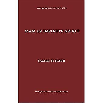 Man As Infinite Spirit