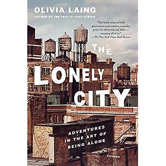 La sola città: Avventure nell'arte di essere soli
