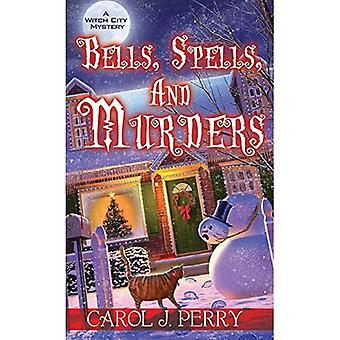 Sinos, feitiços e assassinatos (um bruxa cidade mistério)