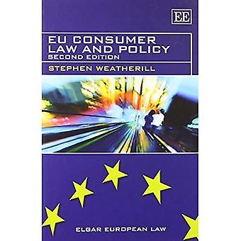 EU-Verbraucherrecht und Politik (Elgar Europarecht Serie)