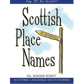 Scottish Place Names (Say It in Scots!)