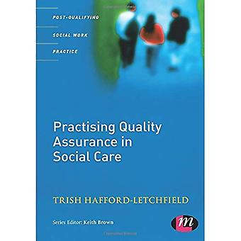 Practising Quality Assurance in Social Care (Post-qualifying Social Work Practice)