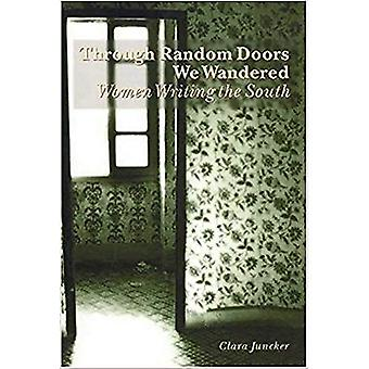 Through Random Doors We Wandered: Women Writing in the South