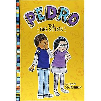 The Big Stink (Pedro)