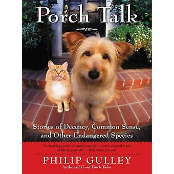 Porch Talk by Gulley & Philip