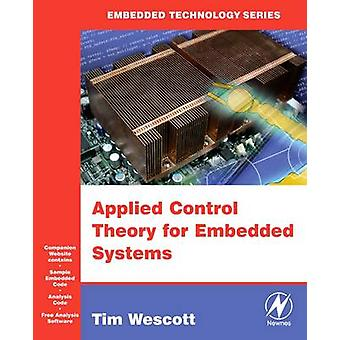 Applied Control Theory for Embedded Systems by Wescott & Tim