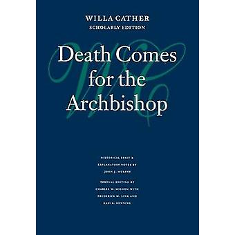Death Comes for the Archbishop by Cather & Willa