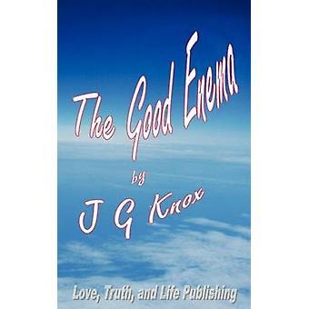 De goede klysma door Knox & J. G.
