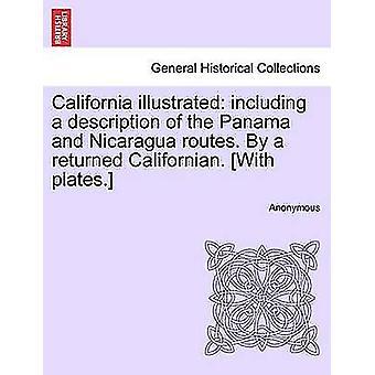 カリフォルニア州は、パナマとニカラグアのルートの説明を含む示されています。によって返されるカリフォルニア。プレート。匿名で