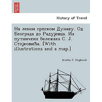 . . . . . With Illustrations and a Map. by Stojkovic & Sreten J.