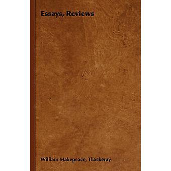 Essäer recensioner av Thackeray & William Makepeace