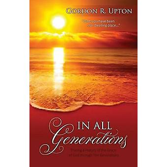 In All Generations by Upton & Gordon R.