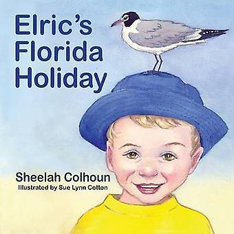 Elrics Florida Holiday by Colhoun & Sheelah
