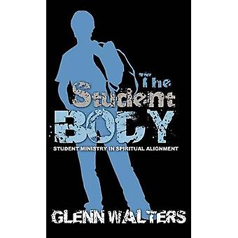 The Student Body by walters & glenn