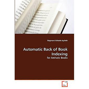 Automatic Back of Book Indexing by Aycheh & Dagmawi Kebede