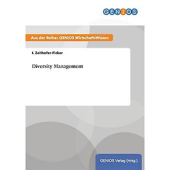Diversity Management av ZeilhoferFicker & jag.