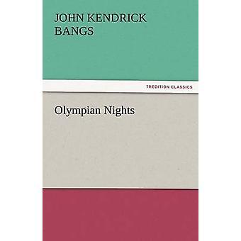 Noches de Olímpicos por explosiones y John Kendrick