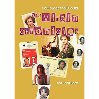 The Virgin Chronicles by Gould & Louis Marshall