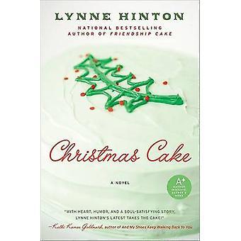 Christmas Cake by Lynne Hinton - 9780061711503 Book