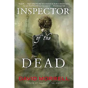 Inspector of the Dead by Wolfson Professor of General Practice David