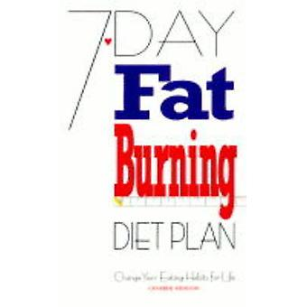 7 Day Fat Burning Diet Plan by Catherine Atkinson - 9780572025656 Book
