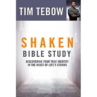 Shaken (Bible Study) - Discovering Your True Identity in the Midst of