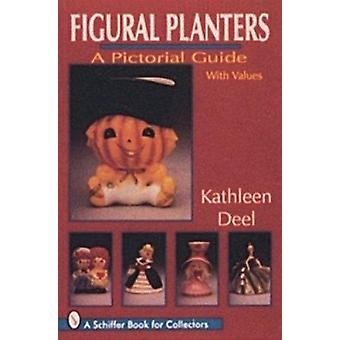Figural Planters by Kathleen Deel - 9780887409707 Book