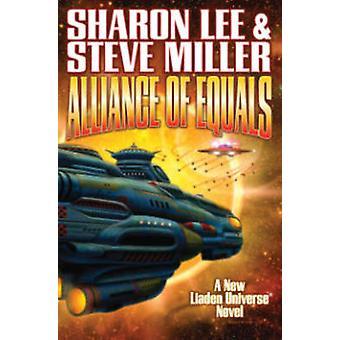 Alliance of Equals by Sharon Lee - Steve Miller - 9781476781488 Book
