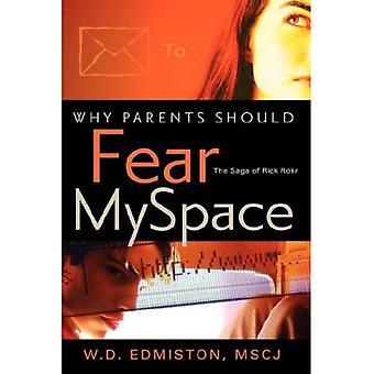 Varför föräldrar borde frukta Myspace