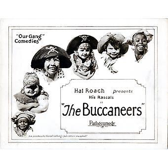 Buccaneers Lobbycard нашей банды слева в нижней Аллен Фарина Хоскинс Джо Кобб Микки Дэниелс Мэри Kornman Джеки Кондон Эрнест Моррисон 1924 фильм плакат Masterprint
