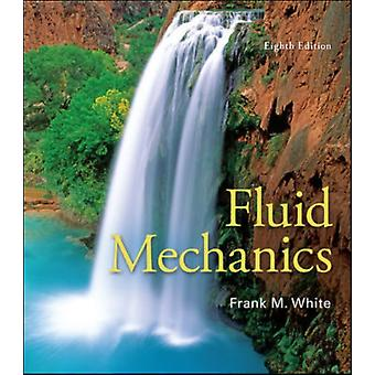 Fluid Mechanics (Hardcover) by White Frank M.