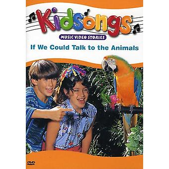 Kidsongs - hvis vi kunne tale med dyr [DVD] USA importen