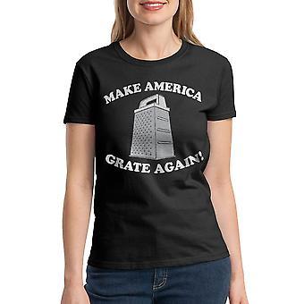 Humor Grate Again Women's Black Funny T-shirt