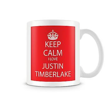 Tenere calma I Love Justin Timberlake stampato Mug