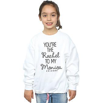 Freunde Mädchen du bist der Rachel, meine Monica Sweatshirt