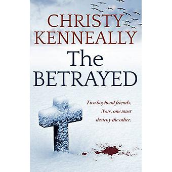 The Betrayed by Christy Kenneally - 9780340961711 Book