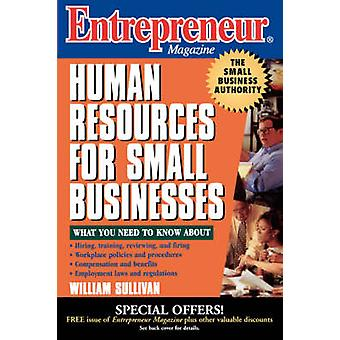 Entrepreneur Magazine - Human Resources for Small Businesses by Willia