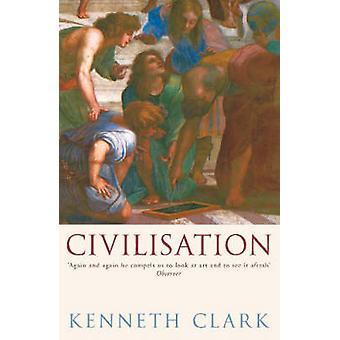 Civilisation by Kenneth Clark - 9780719568442 Book