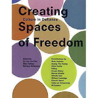 Création d'espaces de liberté - Culture par défi par Els van der Plas-