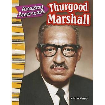 Fantastiska amerikaner - Thurgood Marshall (innehåll och läskunnighet i sociala