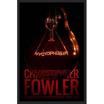Nychtophobia by Christopher Fowler - 9781781082102 Book